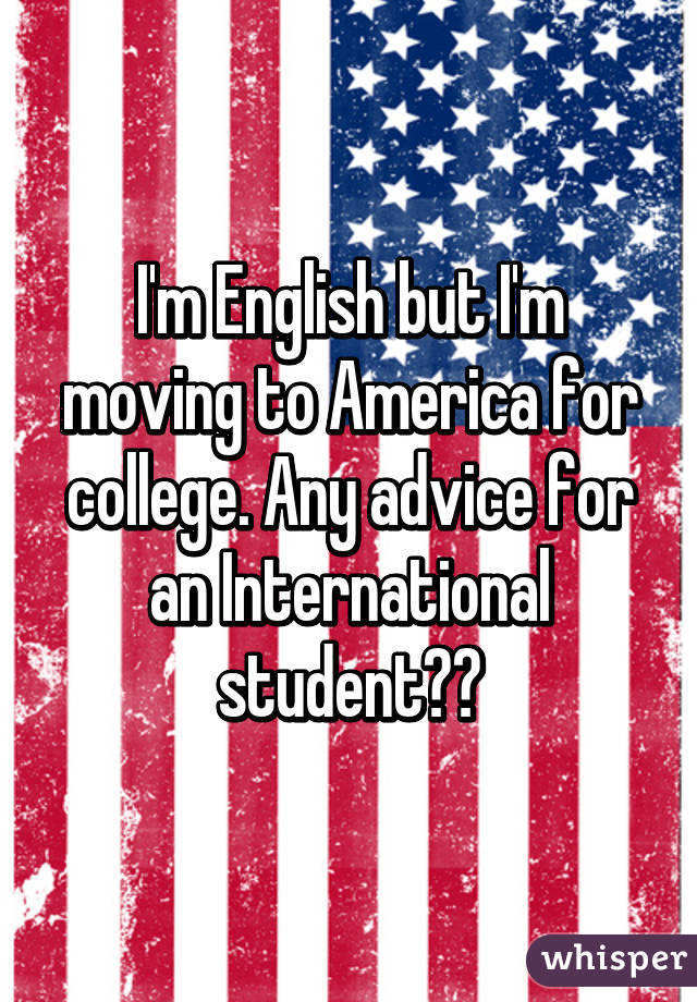 College? Any advice for English?