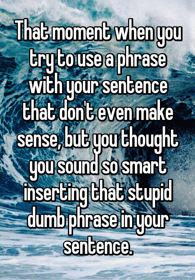 Sentence make sense