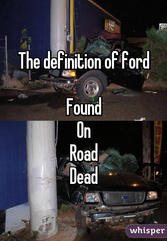definition of ford Found On Road Dead