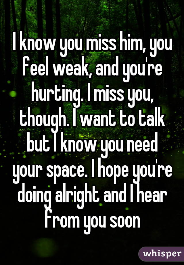 Let Him Miss You i Know You Miss Him