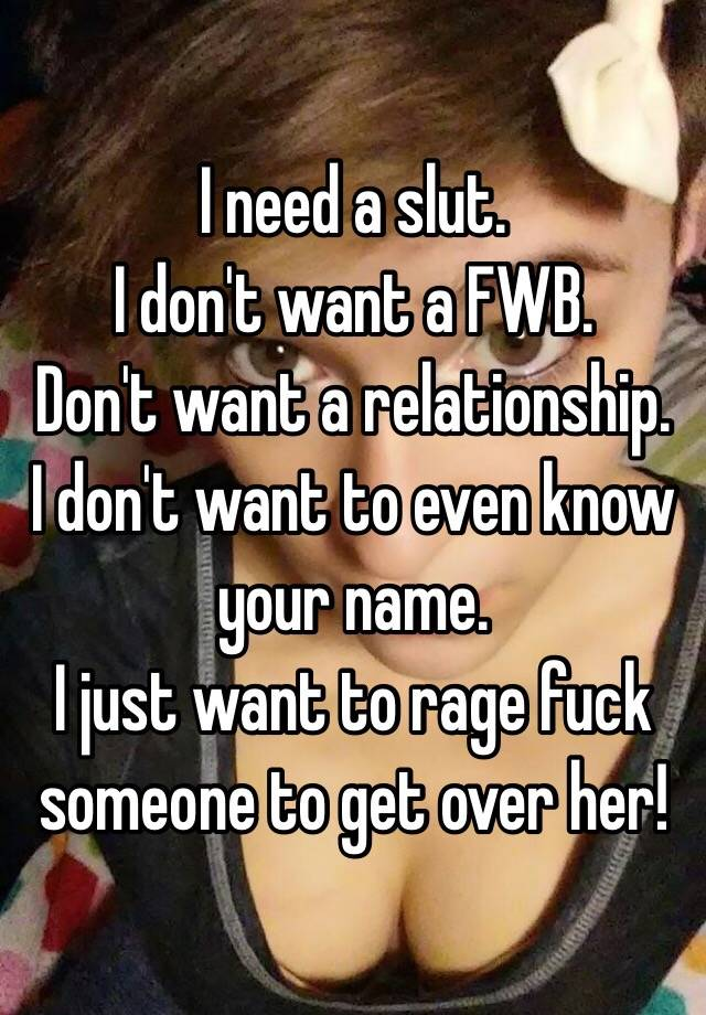 Need A Slut 15