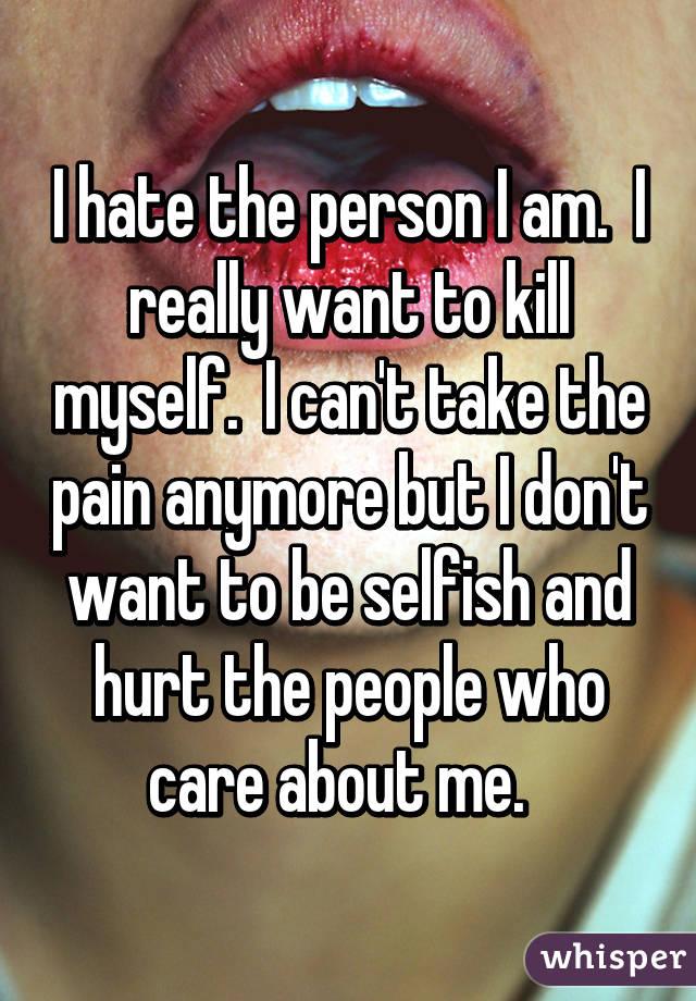 I really want to kill myself?