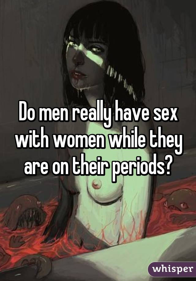 do men have periods