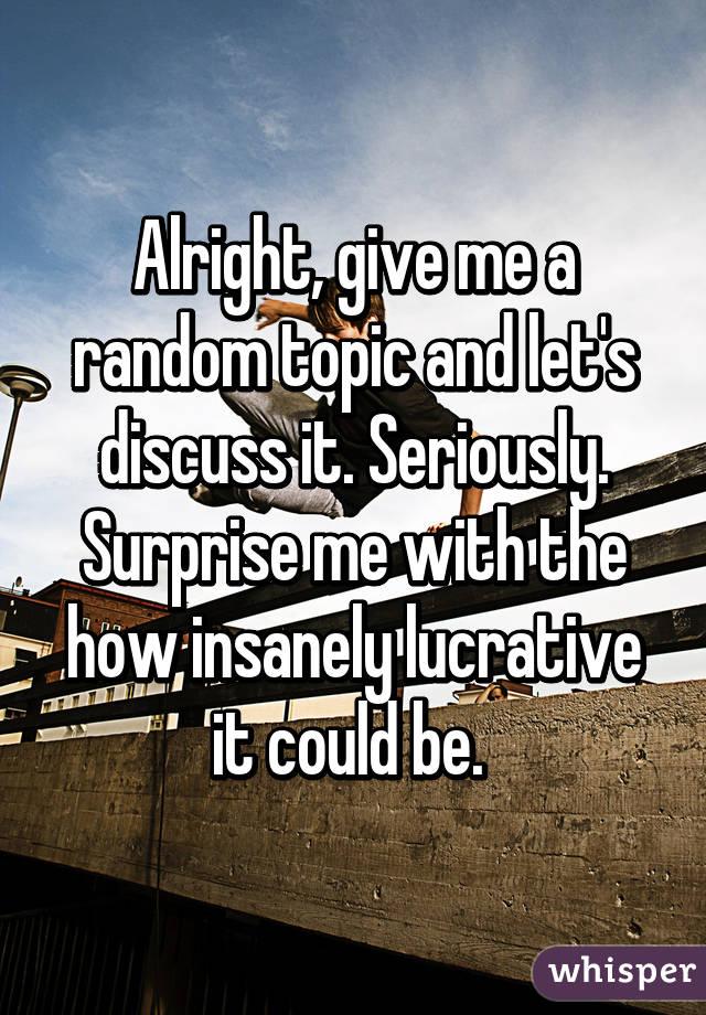 Give me a random?