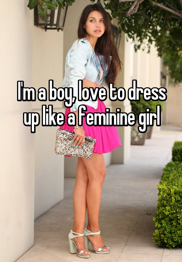 how to become a girl if your a boy