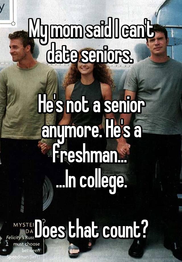 Senior dating a freshman