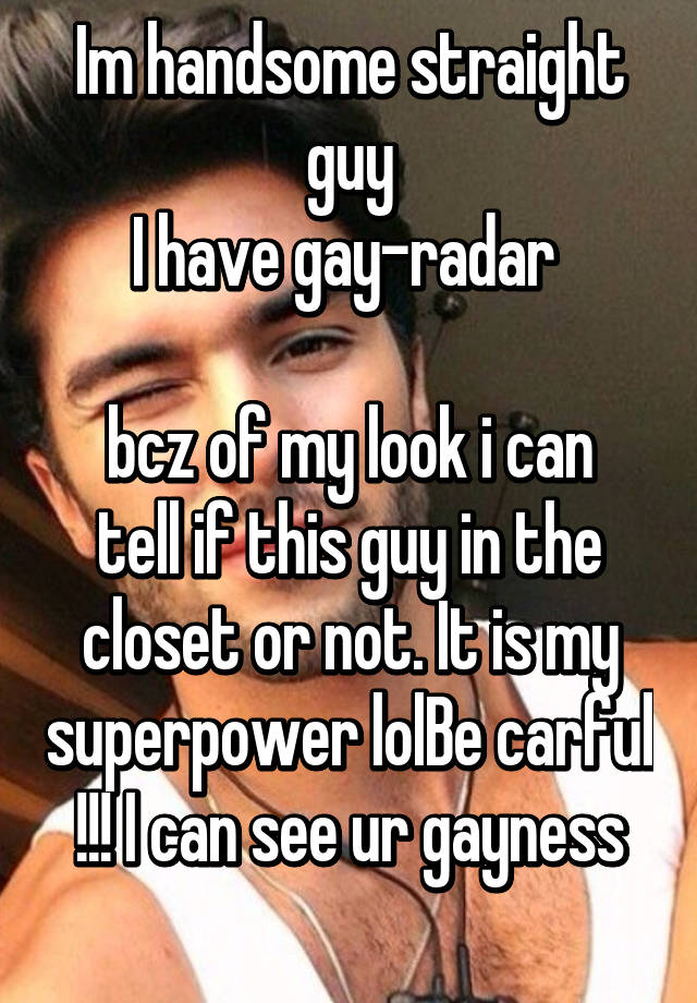 from Gunnar how to tell if a guy is gay