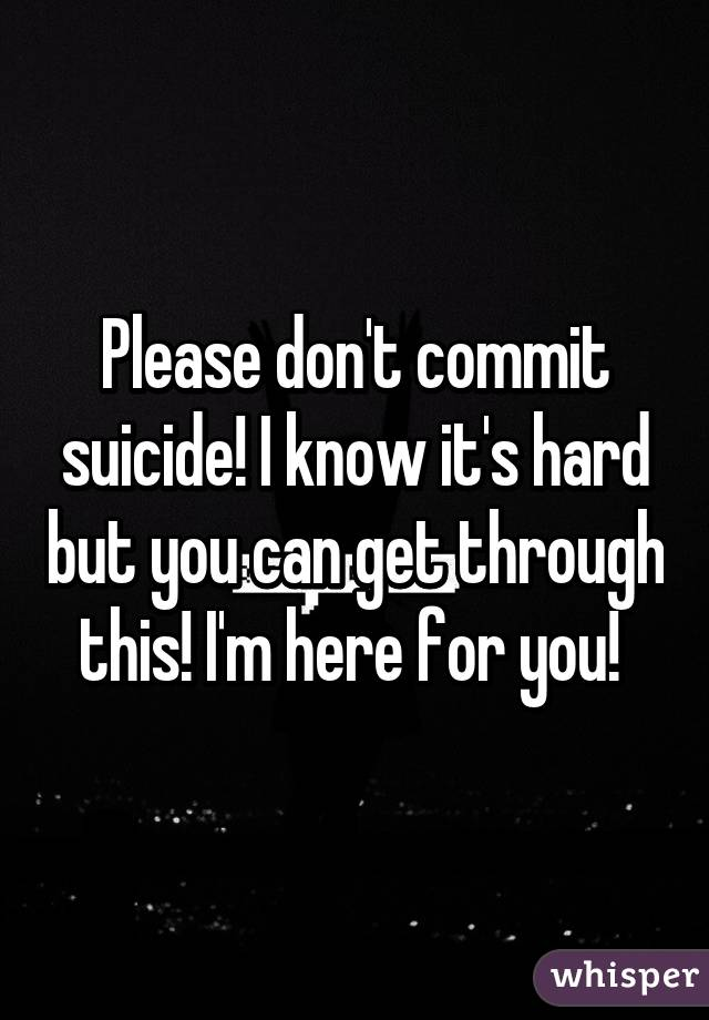 don t commit suicide  that a child so young would commit suicide is unfathomable to most   nationwide, suicides among black children under 18 are up 71  they smile,  they don't tell you what's wrong, and they go back to being a child again.
