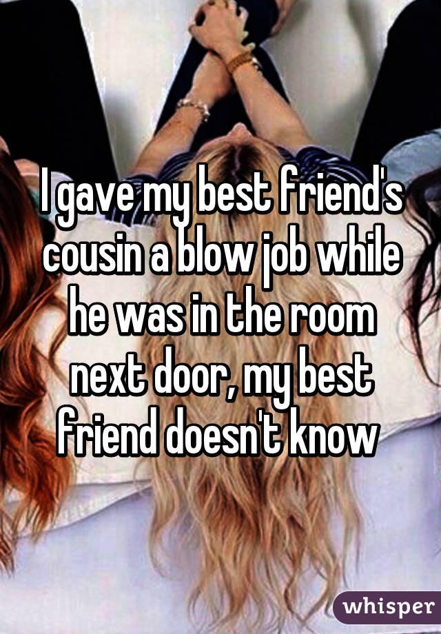 My Best Friend Gave Me A Blowjob 113