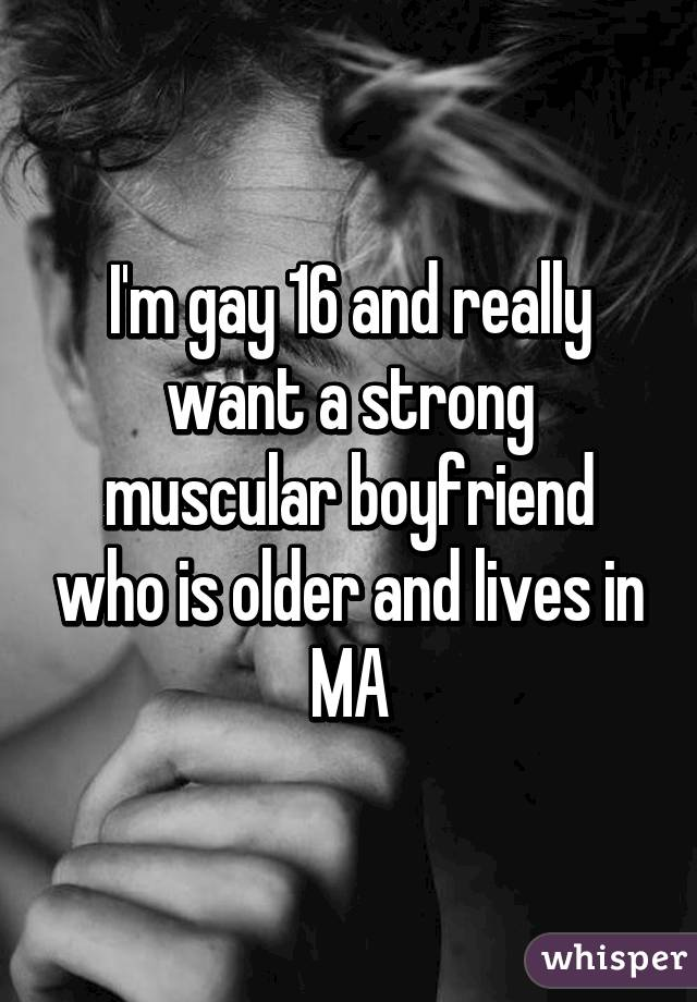 Im gay and im 16
