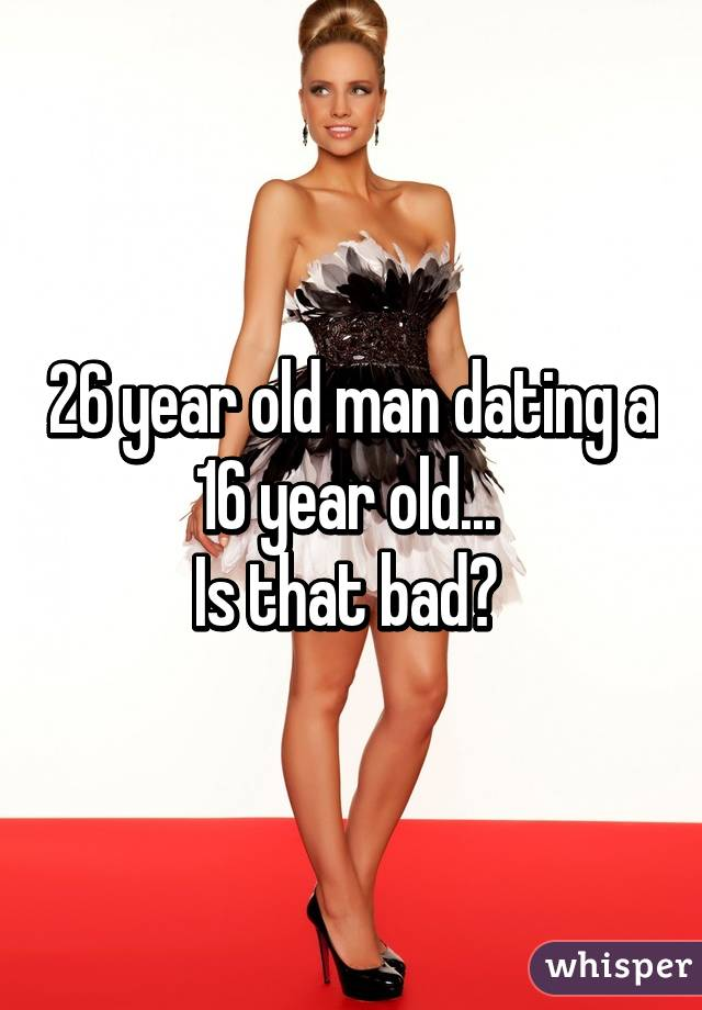 34 year old woman dating 26 year old man