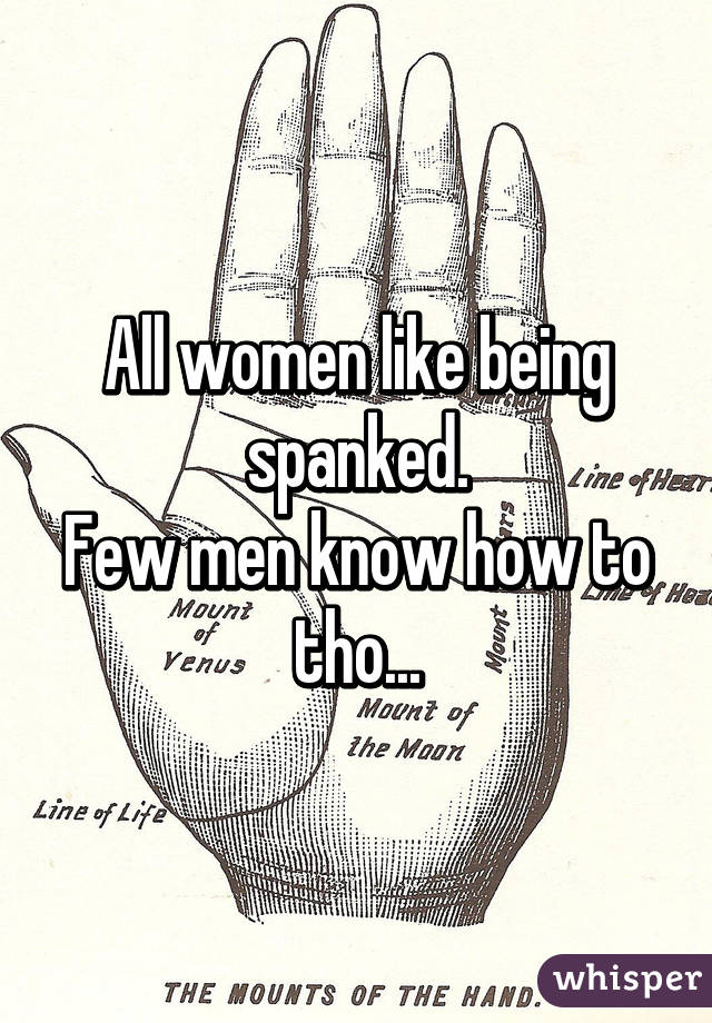 Why do women like getting spanked