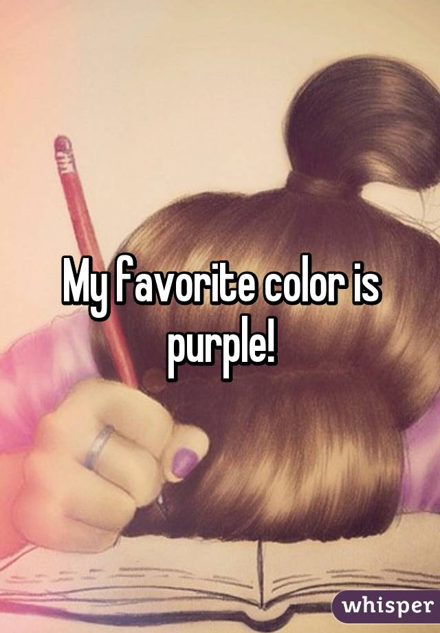 my favorite color is purple. Black Bedroom Furniture Sets. Home Design Ideas