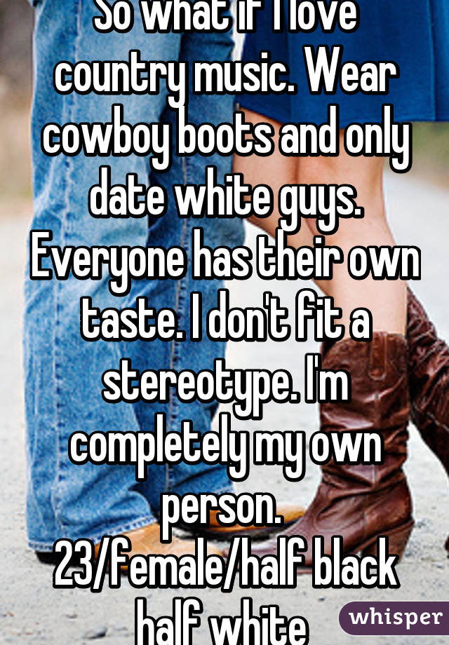 Quotes about dating white guys
