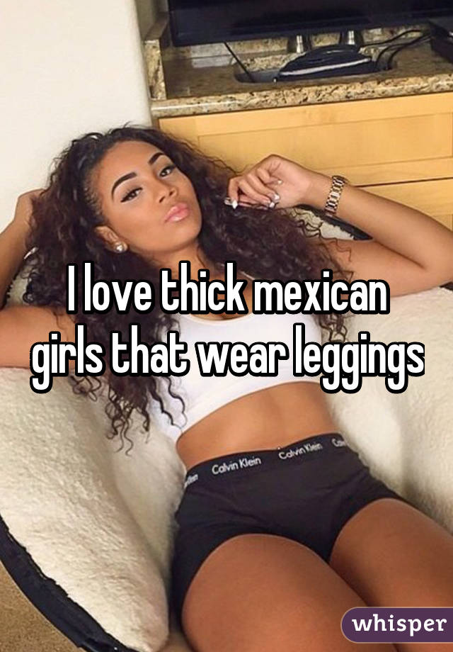 thick mexican girls