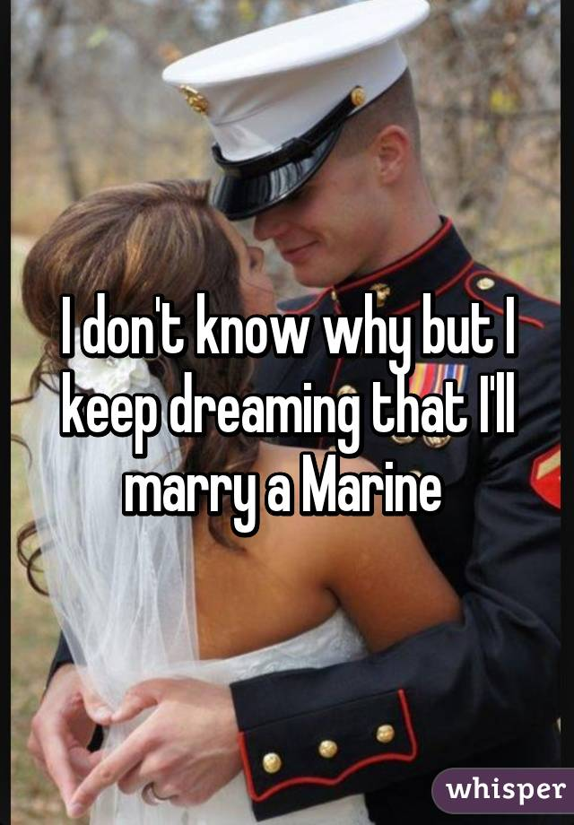 Things To Know When Dating A Marine
