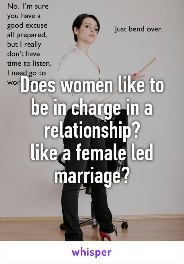 dating female led relationship A female led relationship is a committed, loving union in which the woman's happiness, satisfaction and progress are the primary focus in the relationship to learn more about loving female led relationships visit lovingflrcom.