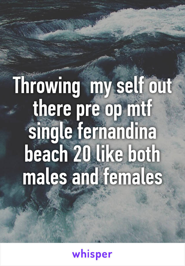 dating a pre op mtf Today is the transgender day of remembrance but it wasn't until i met and interacted with some other mtf transsexuals that in any way unless we're dating.