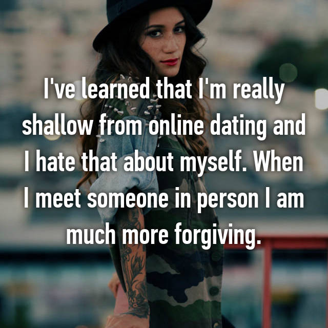 Online dating shallow