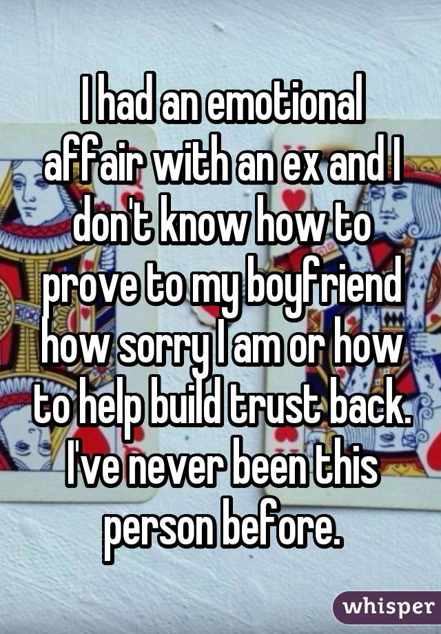I had an emotional affair