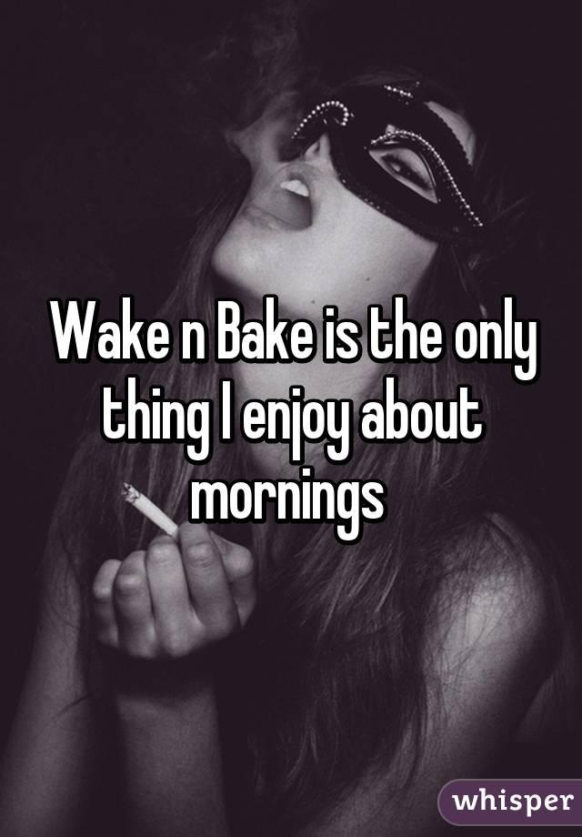 0521341fe6d44092ead0d6b1052847d6cf91c9 wm 18 Reasons Why People Love To Wake & Bake