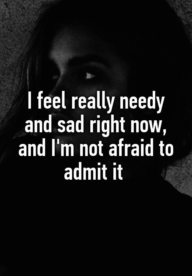 how to not feel needy