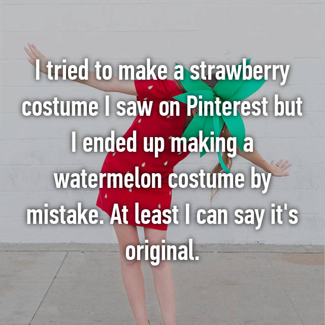 I tried to make a strawberry costume I saw on Pinterest but I ended up making a watermelon costume by mistake. At least I can say it's original.