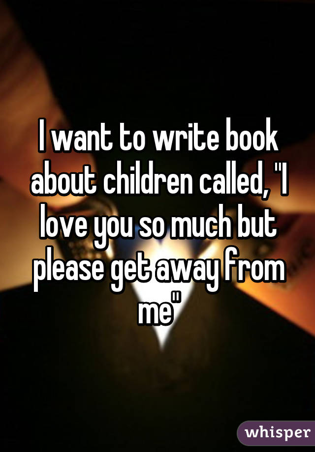 I want to write a book?