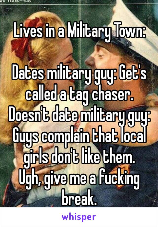 don t date military guys