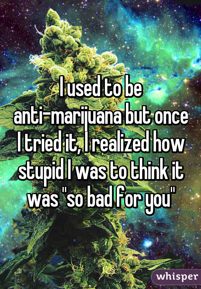 0523bbe11fcc480cf992ddd452aa5d4eb0f26a wm Read Why These People Used To Hate Weed, But Now Love It!