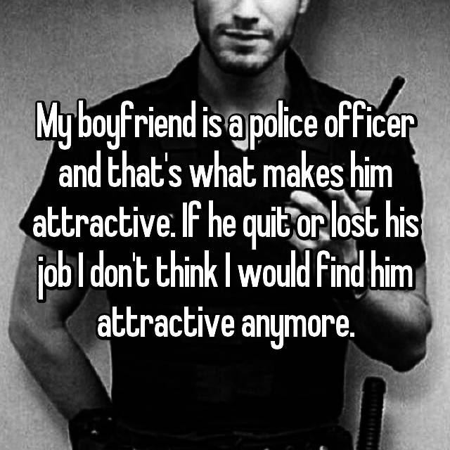 Dating someone in law enforcement