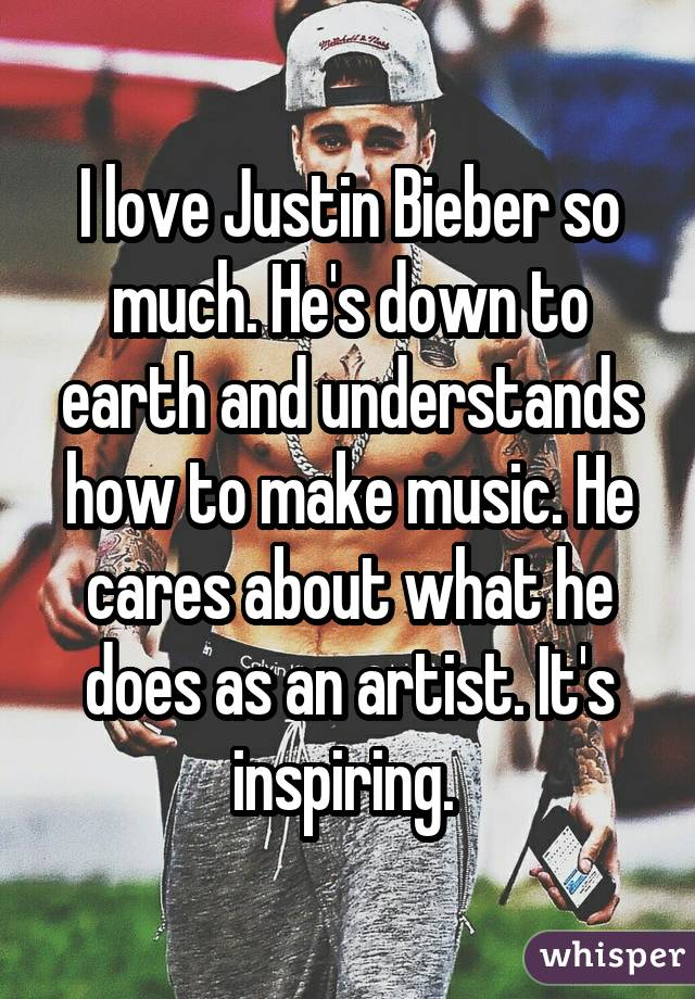 I love Justin Bieber so much. He