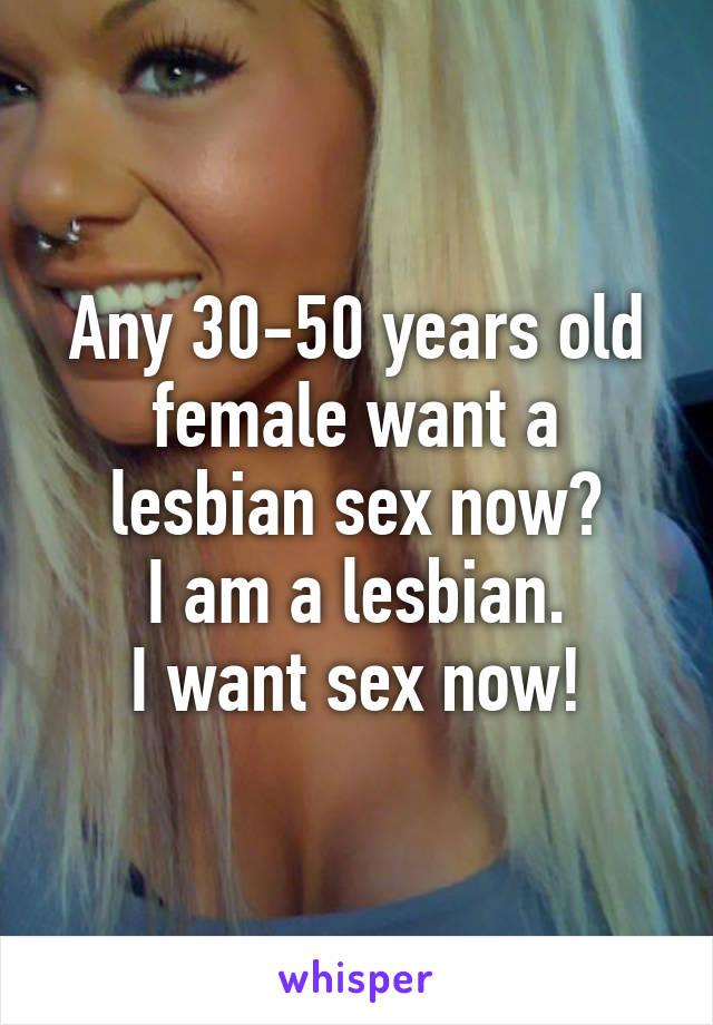 I want lesbian sex now