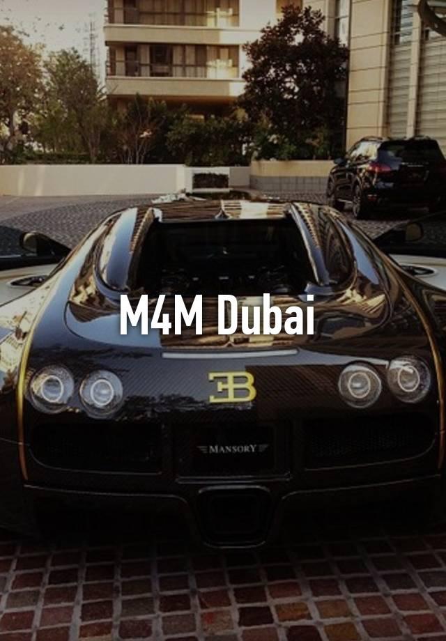 M4m dubai