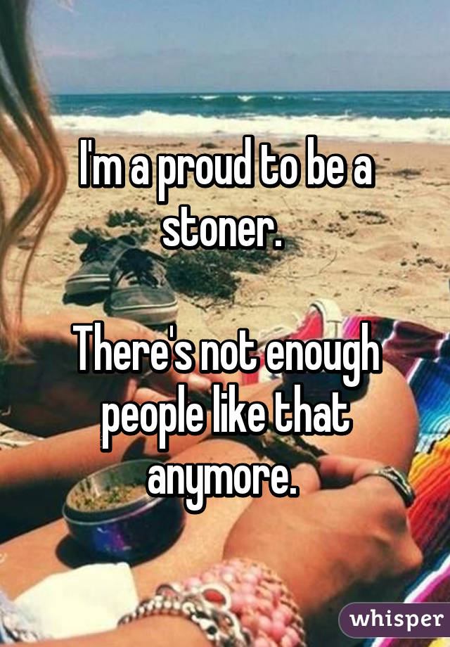 052654badcc96056b4f55d888dcbd1a54bf333 wm 18 Reasons Why People Are Proud To Smoke Weed