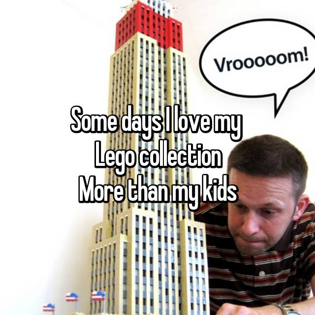 Some days I love my  Lego collection More than my kids