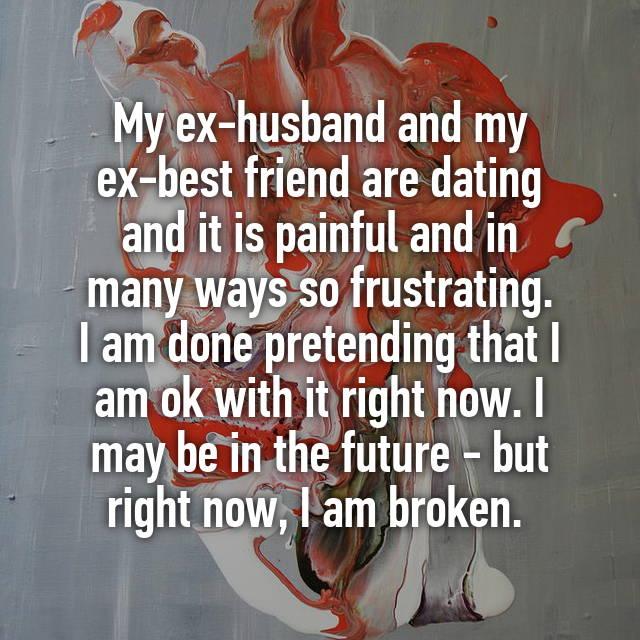 ex husband dating my friend