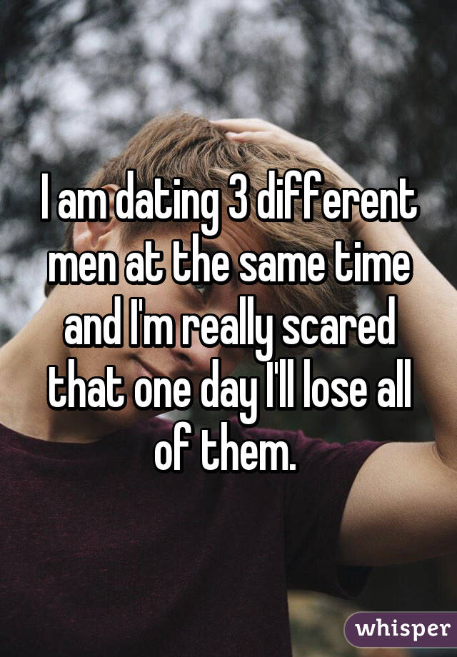 Dating 3 guys at the same time in Australia