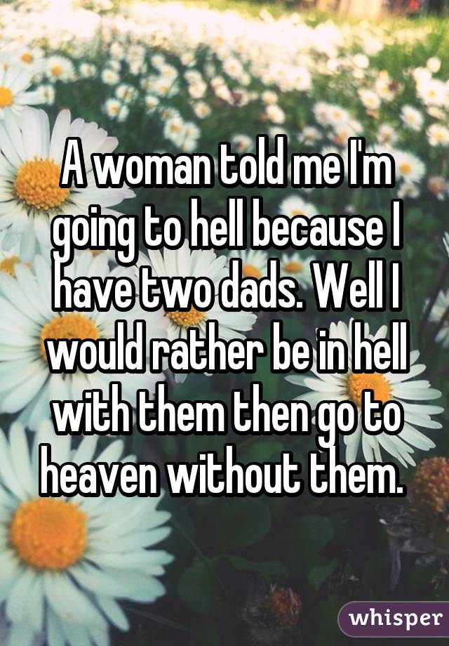 A woman told me I
