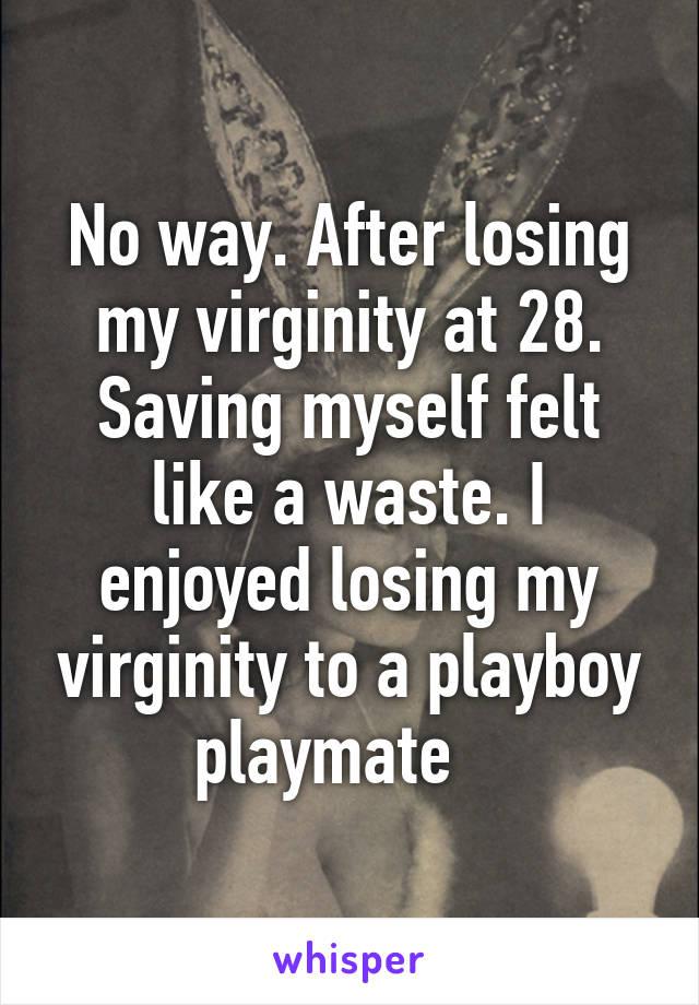 Enjoyed loosing virginity