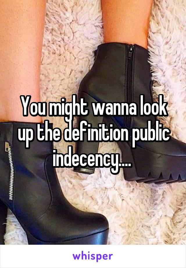 Indecency Definition