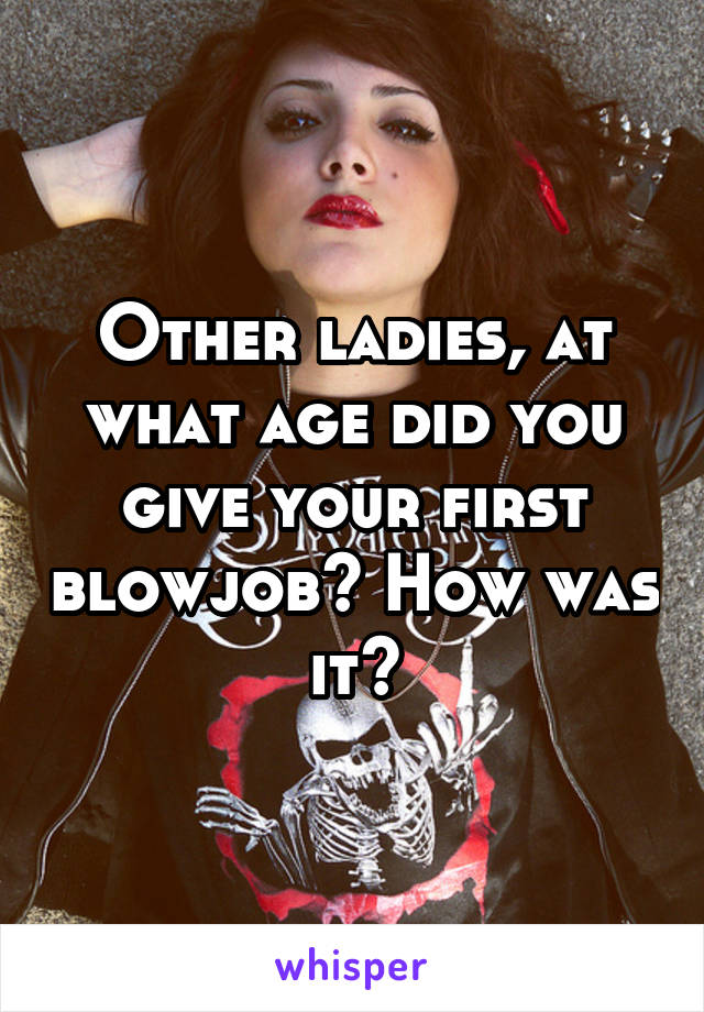 Age Of First Blowjob 78