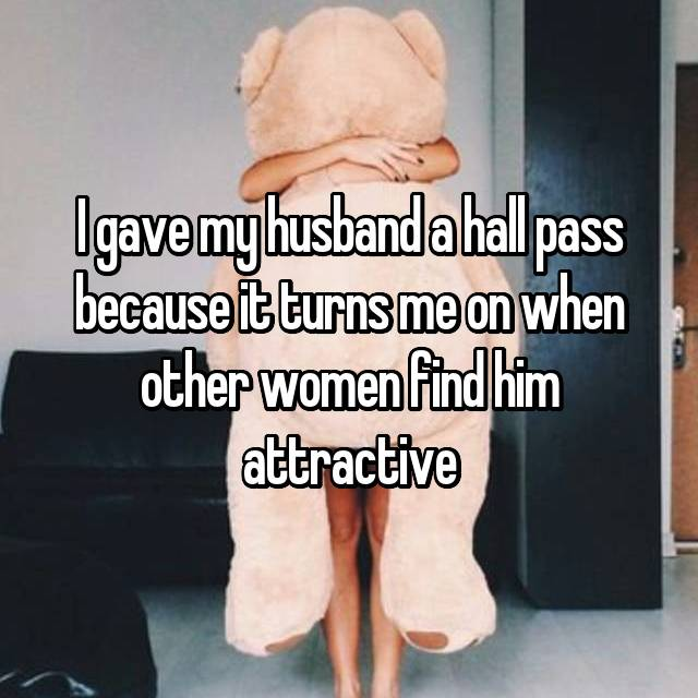 I gave my husband a hall pass because it turns me on when other women find him attractive