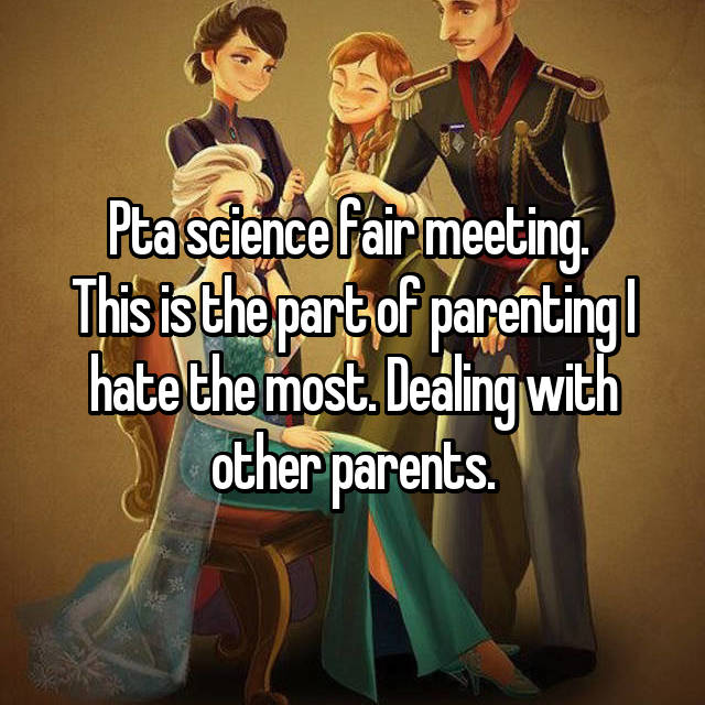 Pta science fair meeting.  This is the part of parenting I hate the most. Dealing with other parents.