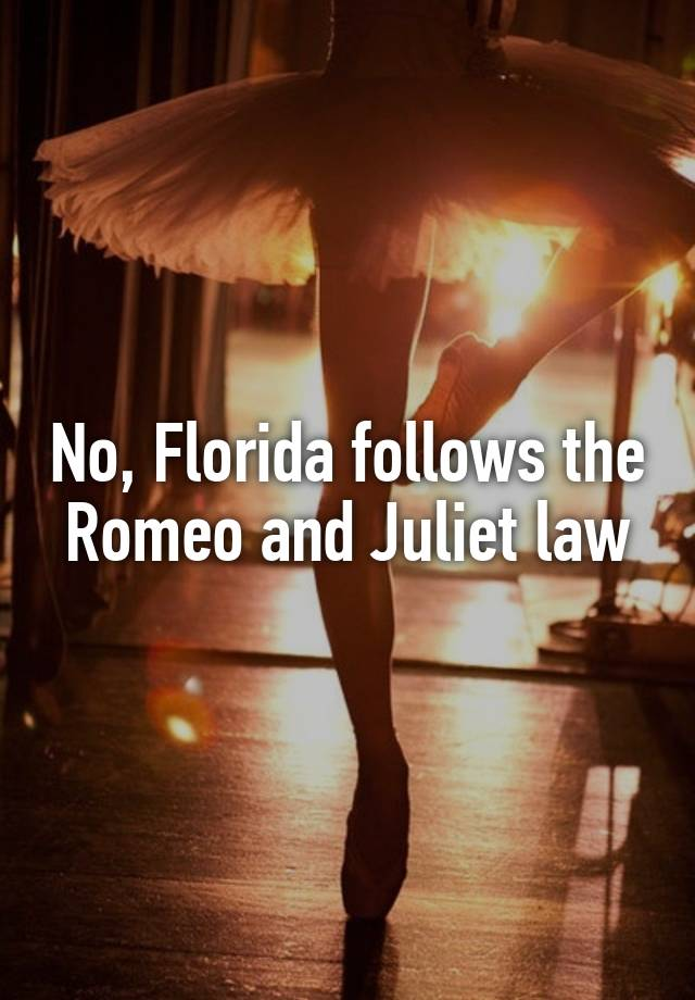 In Law And Florida Juliet Romeo