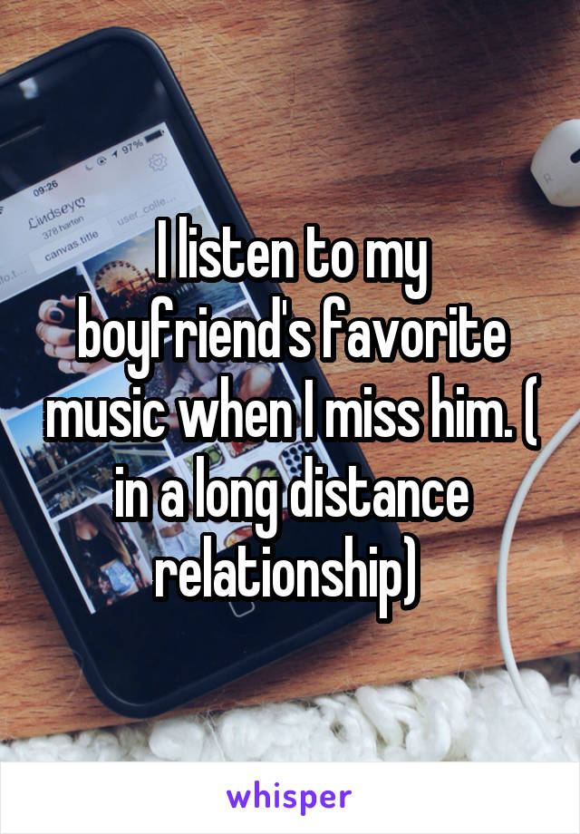 I listen to my boyfriend