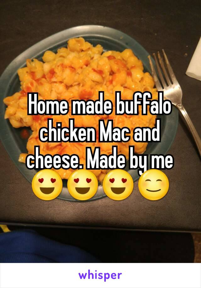 Home made buffalo chicken Mac and cheese. Made by me 😍😍😍😊
