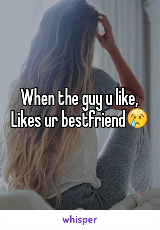 When the guy u like, Likes ur bestfriend😢