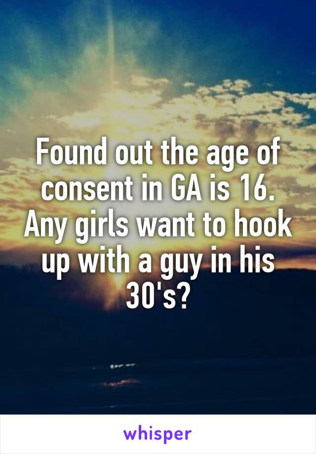 Of Hookup In Age Georgia For Consent