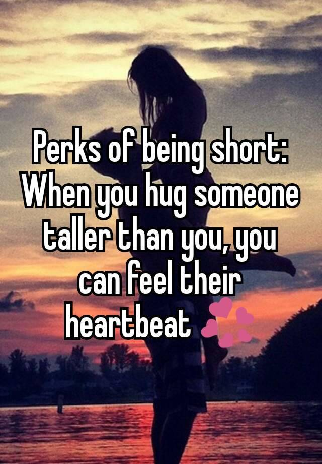 Perks of dating a short guy